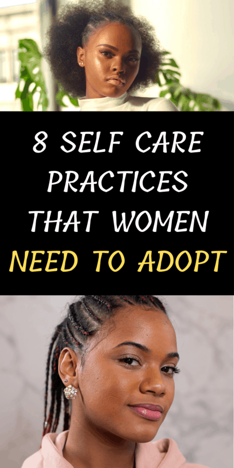 8 Self Care Practices That Women Need to Adopt
